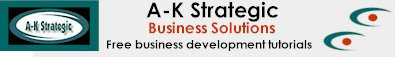 A-K strategic Business Solutions - free business tutorials